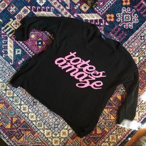 Totes Amaze sweater!